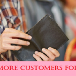 How to get more customers for my business?