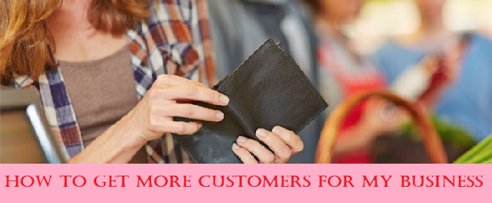 how to get more customers for my business